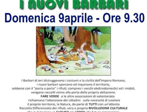 """Associazione Ambientalista """"Fare Verde Monfalcone"""" Organizza-Dove passano i nuovi B A R B A R I-"""
