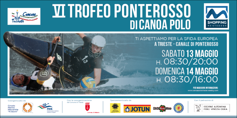-VI edizione Trofeo di Canoa Polo in Ponterosso- 13-14 maggio 2017