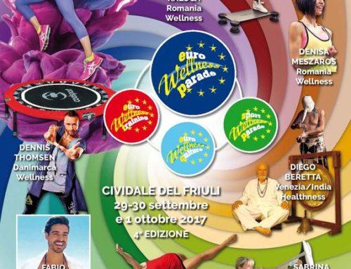 -Euro Wellness Parade 2017 – 29- 30 Settembre, 1 Ottobre  – Cividale Del Friuli